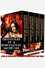 Chronicles of a Humiliation Backfired Series (Season One): The Taboo Psycho-Thriller Bad Boy Series Kindle Edition