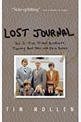 Lost Journal Vol. 2: Five Older Brothers, Twenty Bad Jobs, and Zero Dates Kindle Edition