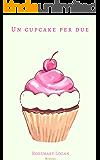 Un cupcake per due
