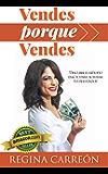 Vendes Porque vendes: Descubre el Método EXACTO para Acelerar tus Resultados