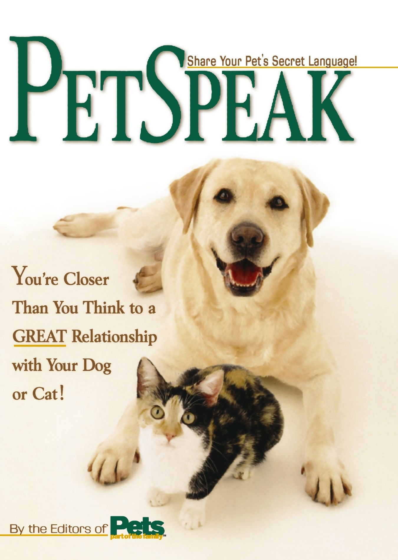 PetSpeak: Share Your Pet's Secret Language! by Rodale Books