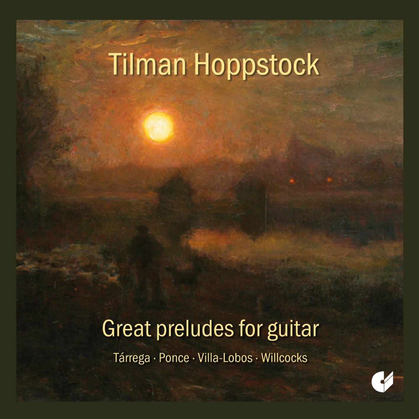 Tilman Hoppstock: Grandes Preludios De Guitarra / Hoppstock ...