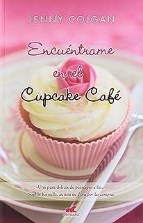Esperame en el Cupcake Café (Novela Vergara) (Spanish Edition)
