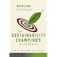 The Sustainability Champion's Guidebook: How to Transform Your Company
