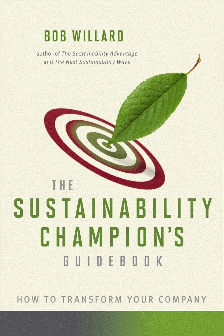 The Sustainability Champion's Guidebook: How to Transform Your Company ebook