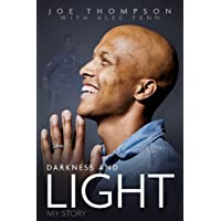 Darkness and Light: My Story