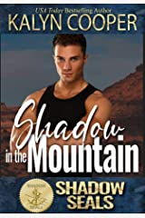 Shadow in the Mountain (Shadow SEALs) Kindle Edition