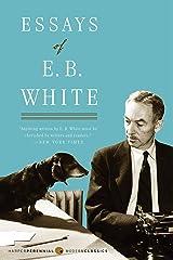 Essays of E. B. White (Perennial Classics) Paperback