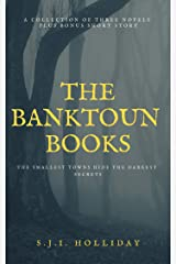The Banktoun Books: The smallest towns hide the darkest secrets Kindle Edition
