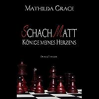 SchachMatt: Könige meines Herzens