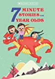 7 Minute Stories for 7 Year Olds.
