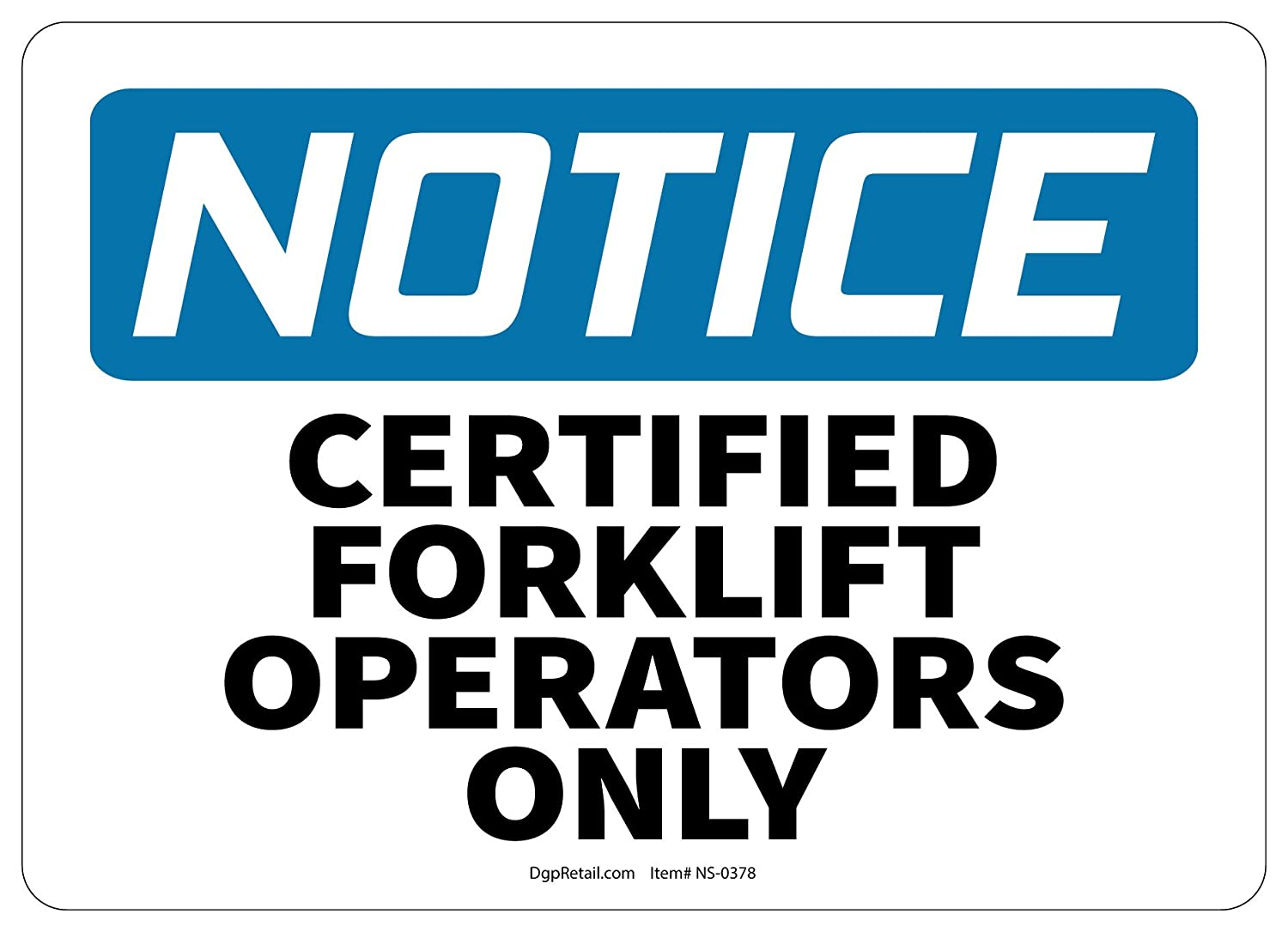 Amazon Osha Notice Safety Sign Certified Forklift Operators