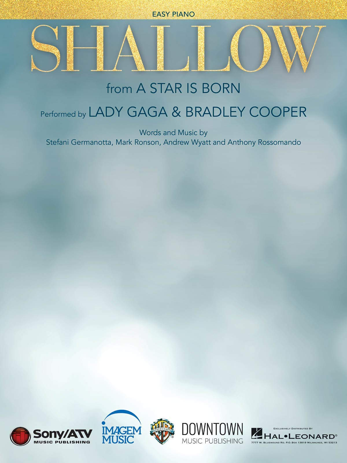 Lady Gaga - Shallow (from A Star Is Born) - EASY PIANO Sheet Music Single
