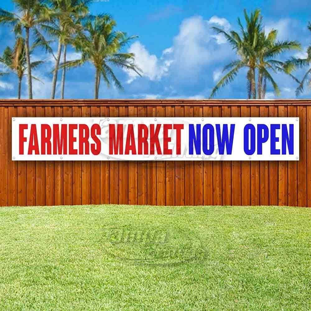 Farmers Market Now Open Extra Large 13 oz Heavy Duty Vinyl Banner Sign with Metal Grommets Advertising Many Sizes Available Flag, Store New