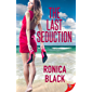 The Last Seduction (English Edition)