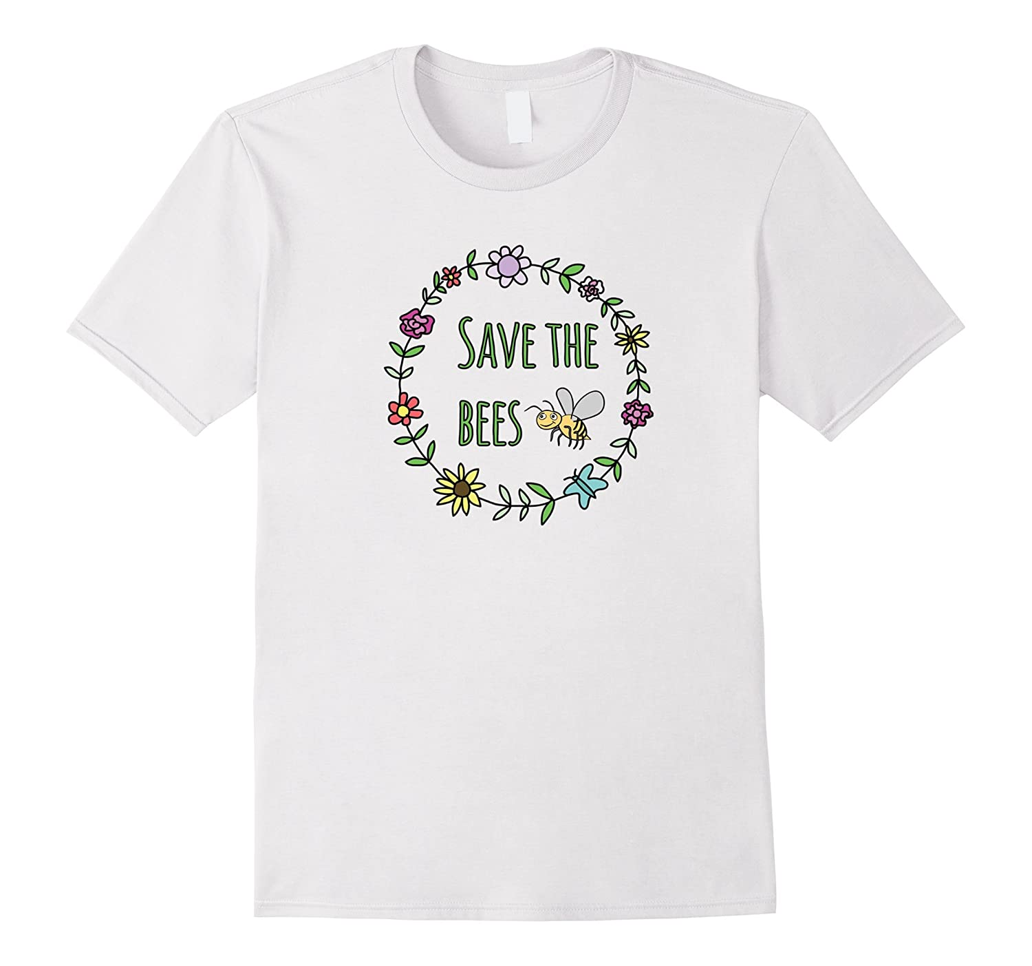 Save The Bees Inspirational T Shirt For Nature Lovers Art