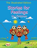 Stories for Feelings for children The Illustrated Edition (Story Therapy)