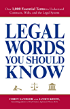 Legal Words You Should Know: Over 1,000 Essential Terms to Understand Contracts, Wills, and the Legal System (English Edition)