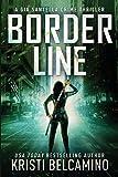 Border Line (Gia Santella Crime Thrillers)