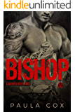 Bishop: A Motorcycle Club Romance (Carnivores MC)