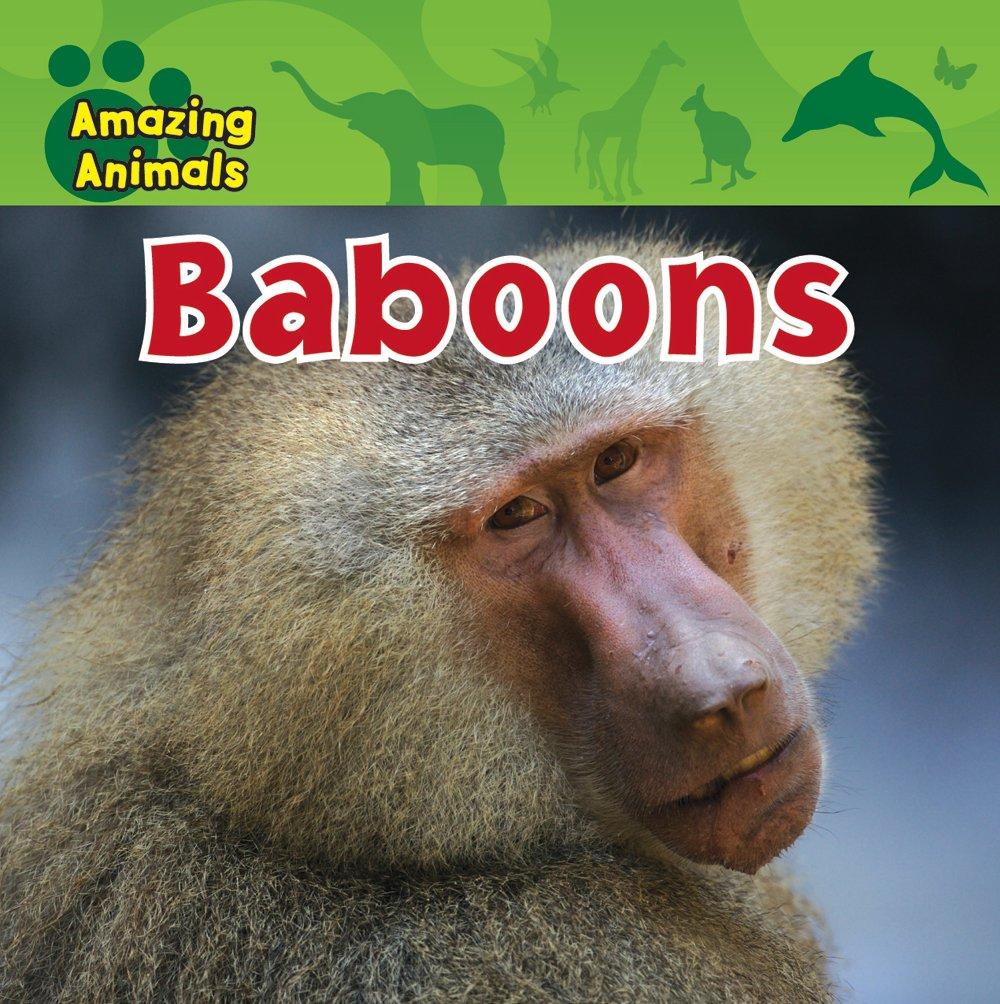 Baboons (Amazing Animals) PDF