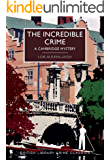 The Incredible Crime: A Cambridge Mystery (british Library Crime Classics)