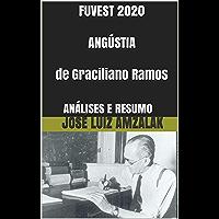 FUVEST 2020  ANGÚSTIA  de Graciliano Ramos: ANÁLISES E RESUMO