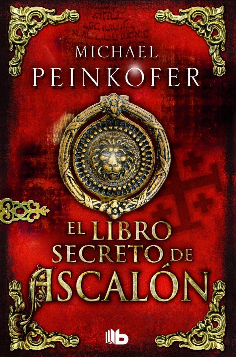 El libro secreto de ascalón (B DE BOLSILLO): Amazon.es: Peinkofer ...
