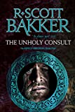 The Unholy Consult: Book Four of the Aspect-Emperor series (Aspect Emperor 4)
