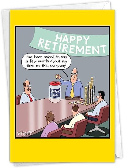NobleWorks Swear Jar - Retirement Greeting Card with Envelope (4.63 x 6.75 Inch) - C9322RTG