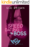 Speed Dating the Boss: a falling for the boss gay romance (Cowboys and Angels Book 1)