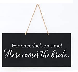 LifeSong Milestones Wedding Anniversary Engagement Decor Rope Signs for Reception and Ceremony for Bride and Groom Decorations (for Once She's On Time)