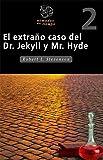 El extraño caso del doctor Jekyll y mister Hyde Clasicos
