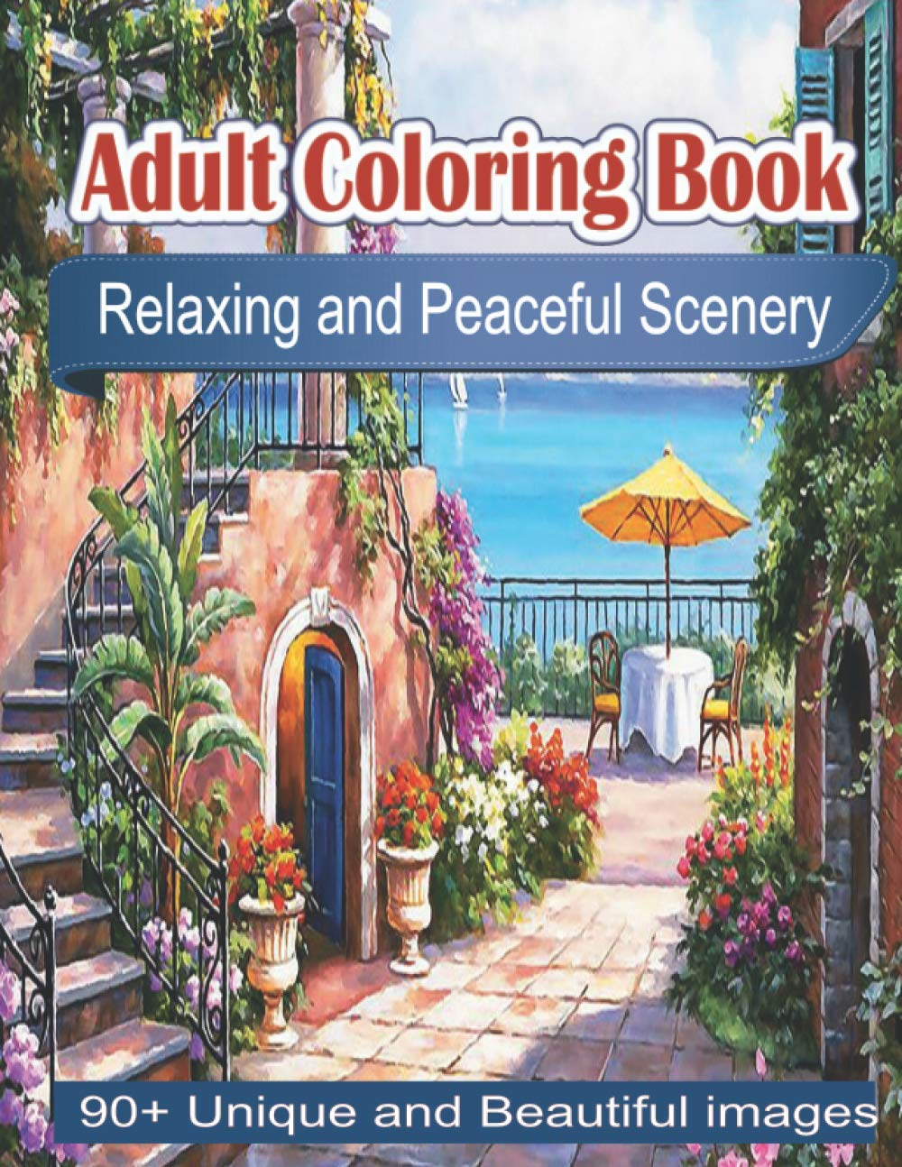 Adult Coloring Book Relaxing And Peaceful Scenery Coloring Books For Adults Featuring Fun And Easy Coloring Pages With Beautiful Landscape Lovely House Beautiful Garden And Many More Invest Smart 9798644772230 Amazon Com