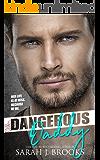 Dangerous Daddy: A Billionaire's Baby Romance