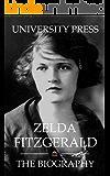 Zelda Fitzgerald: The Biography