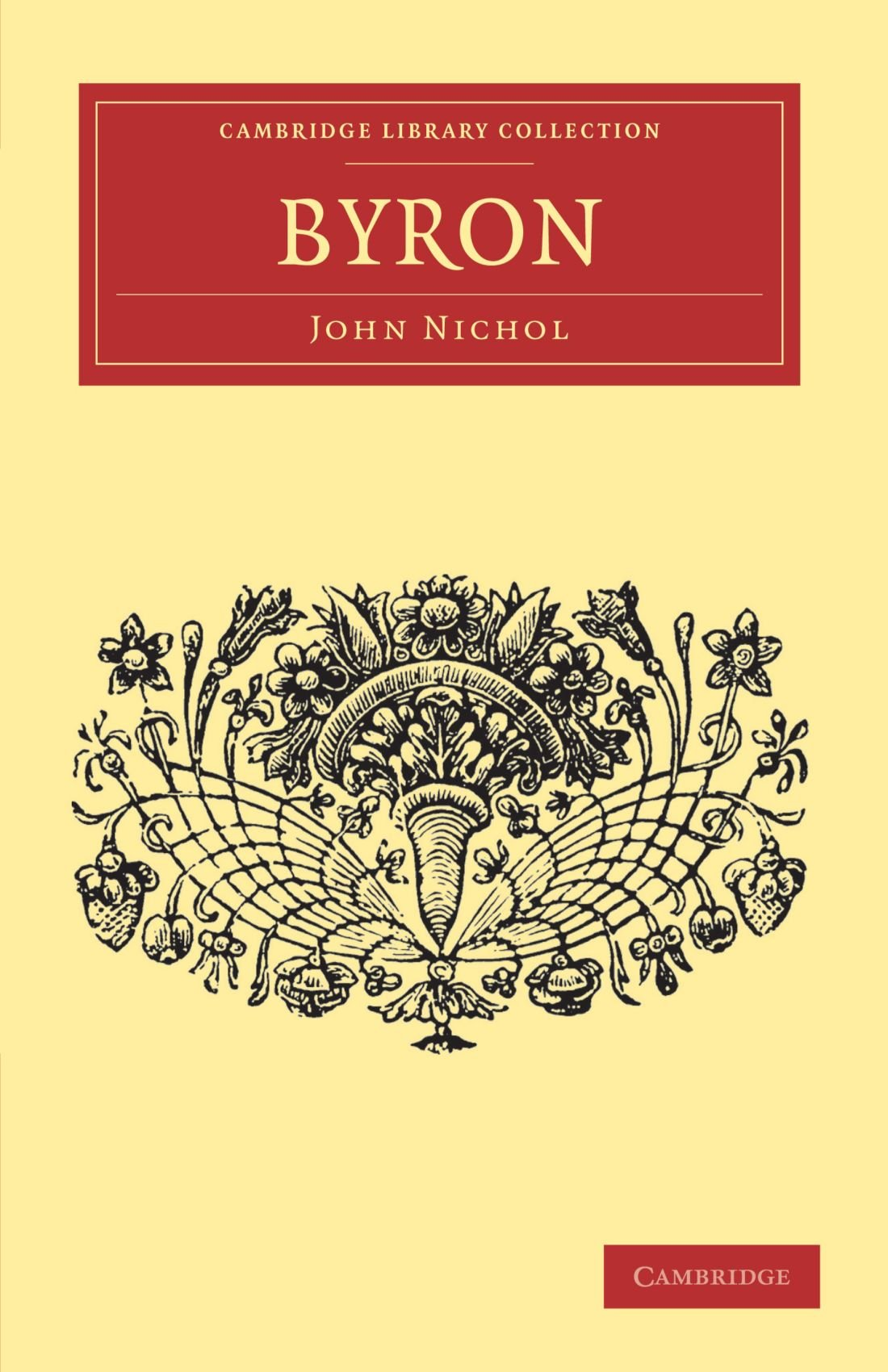 Read Online Byron (Cambridge Library Collection - English Men of Letters) pdf