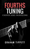 Fourths Tuning: Chords and Inversions (English Edition)