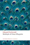 Rub'aiy'at of Omar Khayy'am (Oxford World's Classics)