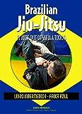 Brazilian Jiu-Jitsu. Libro Intermedio I. Faixa Azul
