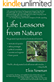 Life Lessons from Nature: Motivational Speaker, Military Strategist, Political Advisor, Scientist & Engineer, Foster Parent
