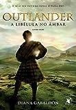 Outlander. A Libélula no Âmbar