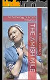 The Amish Mile: An Anthology of Amish Romance
