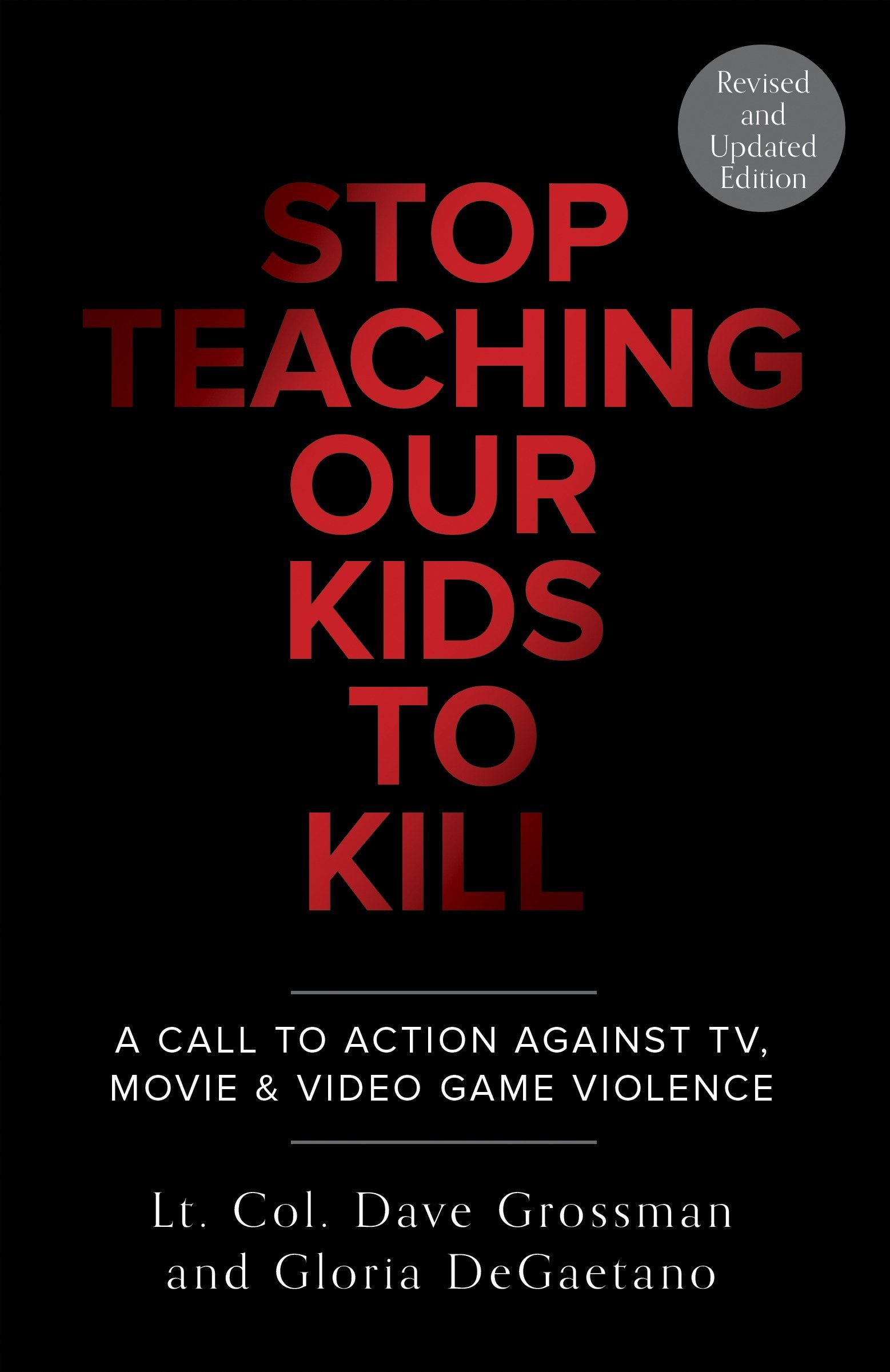 Image result for stop teaching our kids to kill grossman