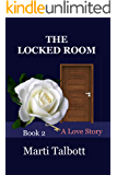 The Locked Room (A Love Story Book 2)