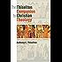 The Thiselton Companion to Christian Theology