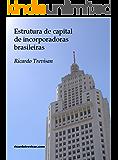 Estrutura de capital de incorporadoras brasileiras: Teoria de Pecking Order