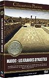 Les Civilisations perdues : Les Villes Impériales du Maroc