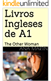 Livros Ingleses de A1: The Other Woman