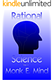 Rational Science Vol. I